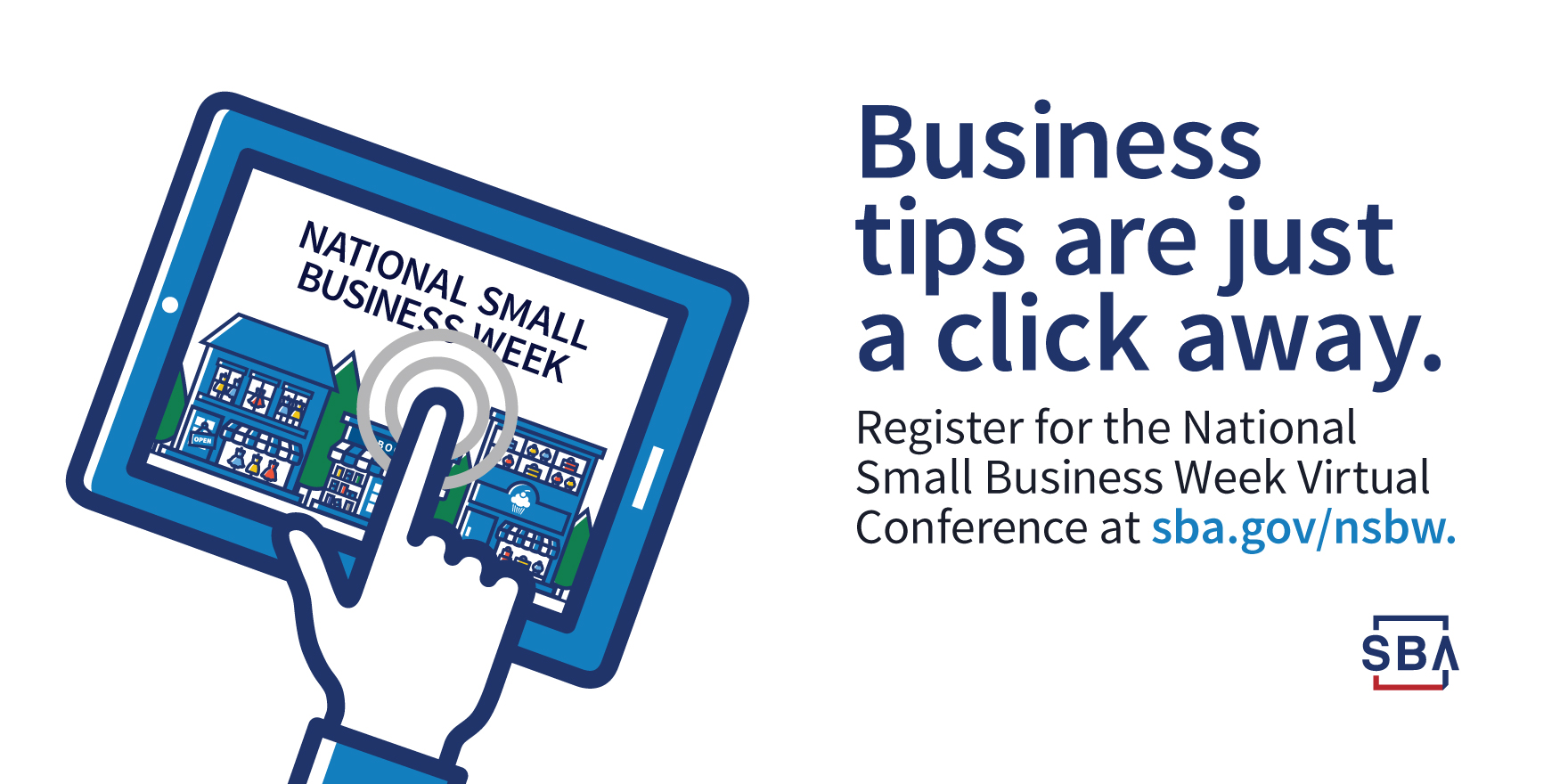 Follow along with National Small Business Week through the SBA's Virtual Conference